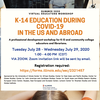 Flyer for Summer K-14 Workshop on Education and Covid